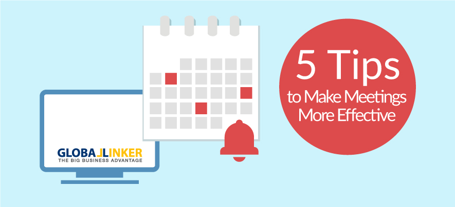 5 Tips to Make Meetings More Effective