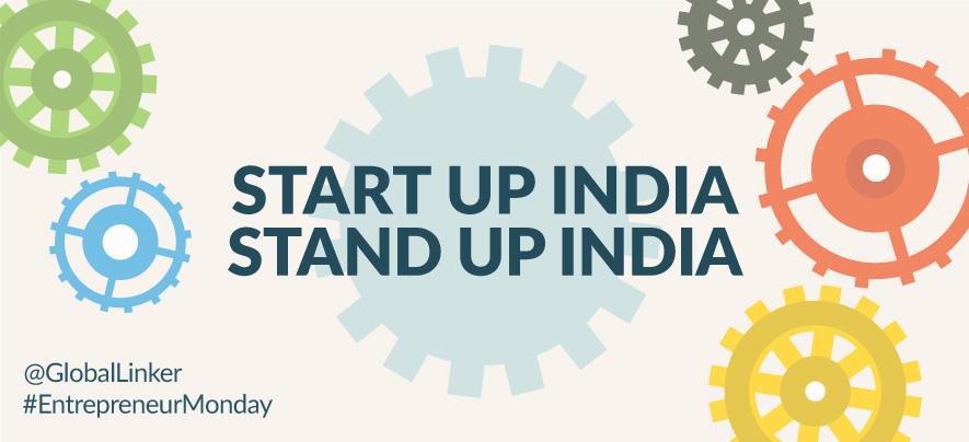 Is Your Business Poised to Gain from Start Up India, Stand Up India?