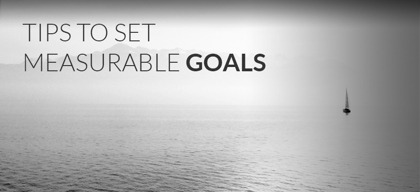 Setting measurable goals is the key to driving business success