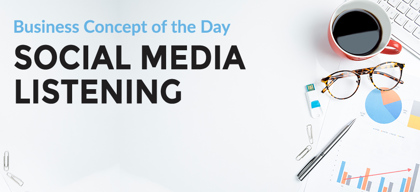 Social Media Listening - Business concept of the day