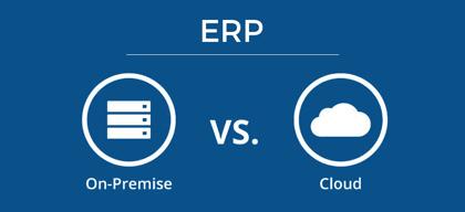 On-Premise ERP vs Cloud ERP