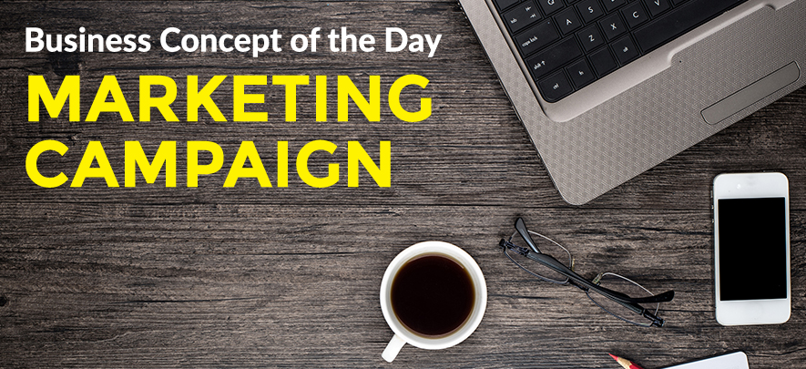 Marketing Campaign - Business concept of the day