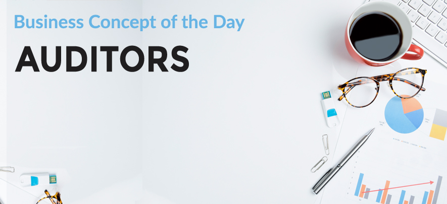 Auditors - Business concept of the day