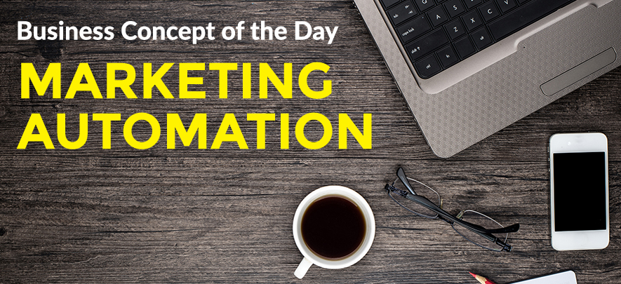 Marketing Automation - Business concept of the day