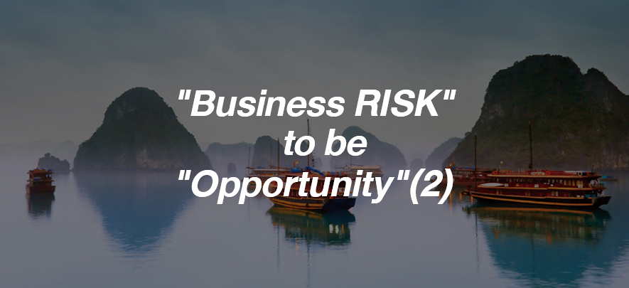 """Change """"Business RISK"""" to be """"Opportunity"""" ตอนที่ 2"""