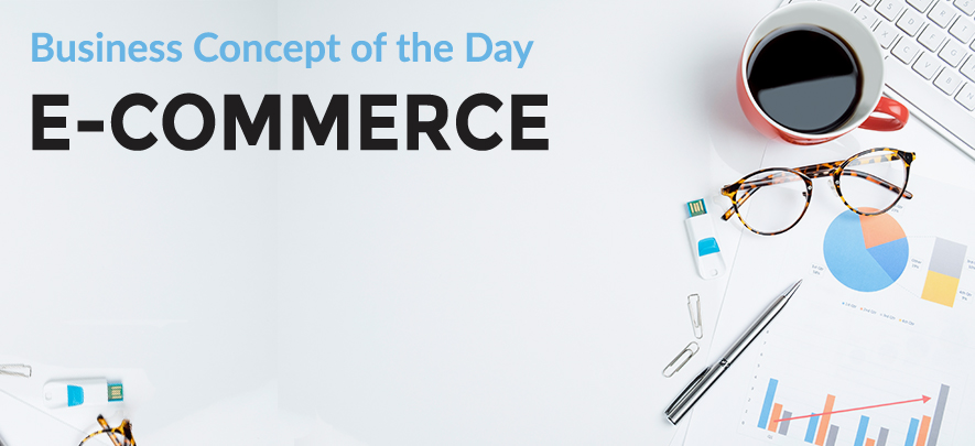 E-commerce - Business concept of the day