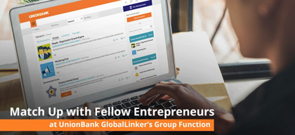 Match Up with Fellow Entrepreneurs: UnionBank GlobalLinker's Groups Function