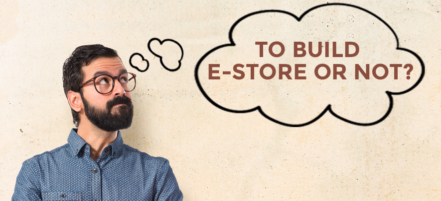 Wondering if you should build your own e-commerce website or not?