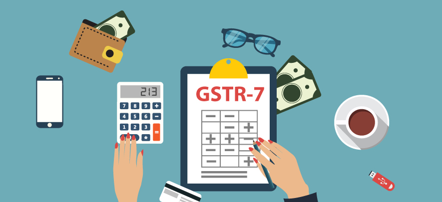GSTR-7 deadline extended: Everything you need to know