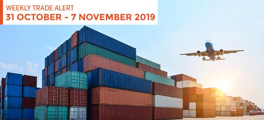 Weekly Trade Alert: 31 October – 7 November