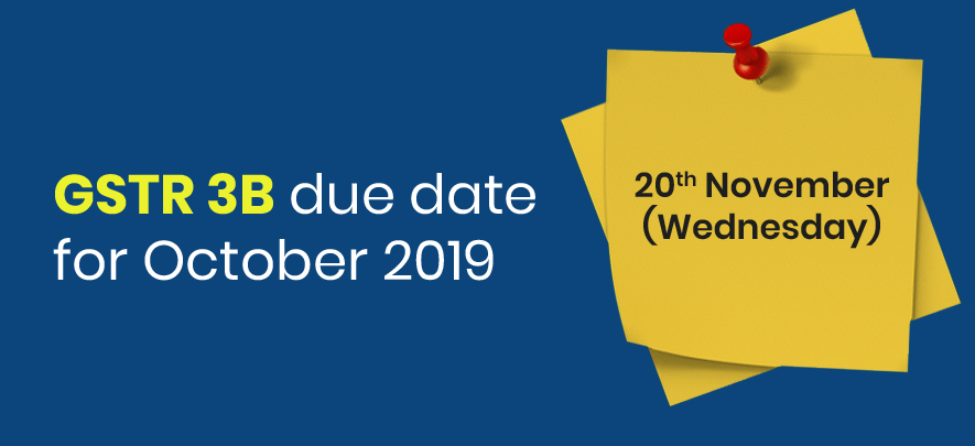 Due date for GSTR 3B for the month of October 2019