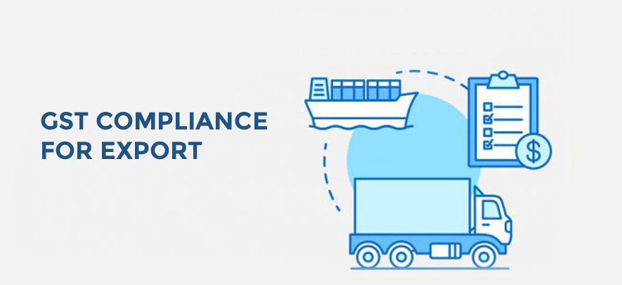 GST compliance to be followed during export