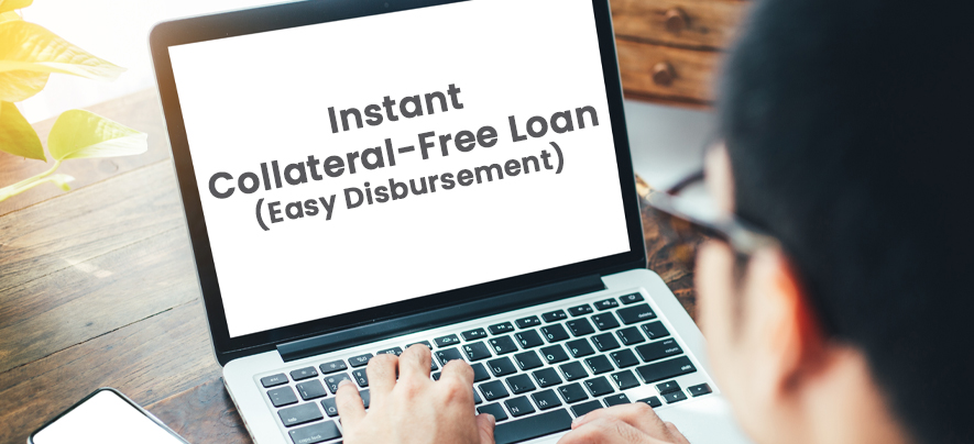How you can access a collateral-free instant loan