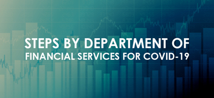Steps taken by Department of Financial Services related to disruption on account of coronavirus