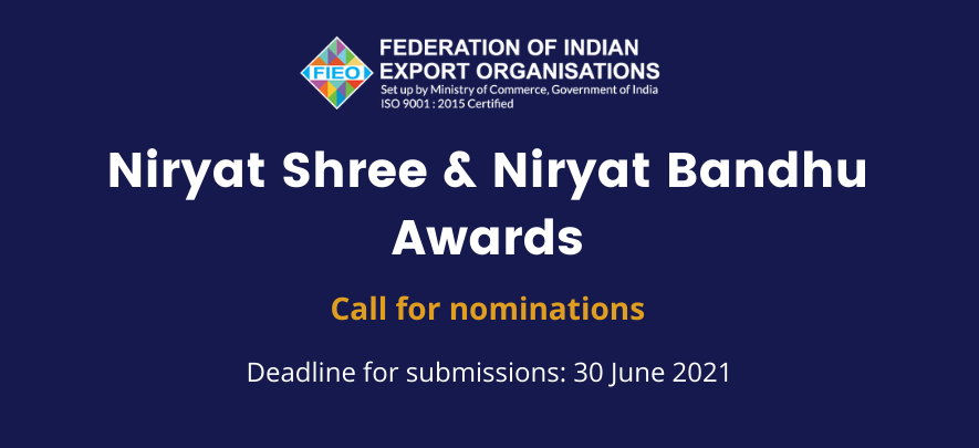 FIEO Niryat Shree & Niryat Bandhu Awards: Call for nominations