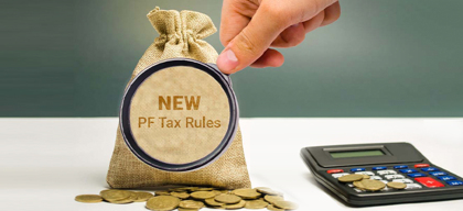 New PF tax rules from April: How will it impact you?