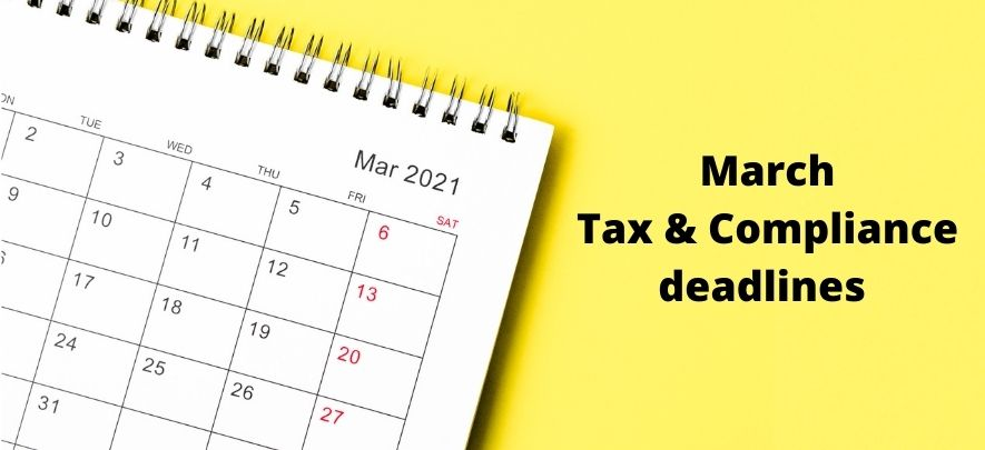 Don't miss these tax and compliance deadlines in March